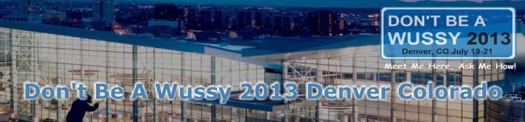 Dont-Be-A-Wussy-2013-Denver-Colorado